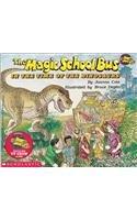 The Magic School Bus in the Time of Dinosaurs (Magic School Bus (Pb))