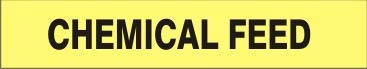 Chemical Feed – outlet Pipe Marker Vinyl- Save money - Units Adhesive 6