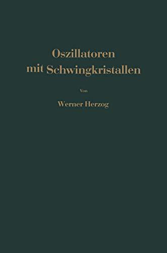 Oszillatoren mit Schwingkristallen (German Edition)