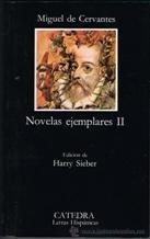 Novelas ejemplares:La gitanilla/Rinconete y Cortadillo/Licenciado Vidriera/Celoso extremeño e Ilustre fregona