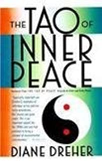 [(The Tao of Inner Peace: A Guide to Inner Peace)] [Author: Diane Dreher] published on (November, 2000)