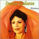 Heroines From Operas by Galante, Inessa (1996-09-17)