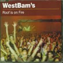 Roof Is on Fire by Westbam (1999-02-02)