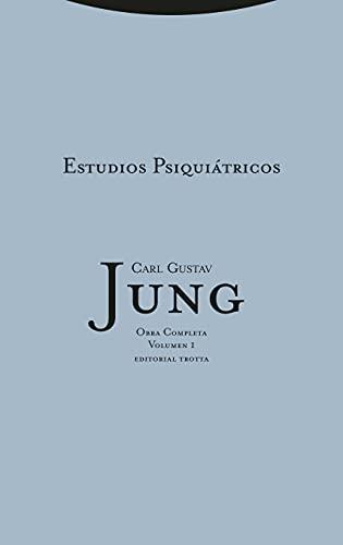 Estudios psiquiátricos: Vol. 01 (Obras Completas de Carl Gustav Jung) (Spanish Edition)