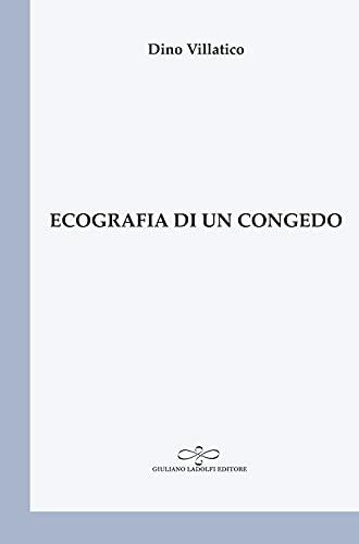 Ecografia di un congedo (Perle. Poesia)