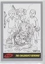The Children's Revenge #9/10 (Trading Card) 2017 Topps Mars Attacks: The Revenge - [Base] - Penciled Silver #P-47