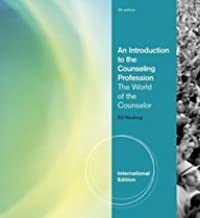An Introduction to the Counseling Profession the World of the Counselor 4th Edition