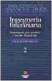 Ingegneria finanziaria (Vol. 2)