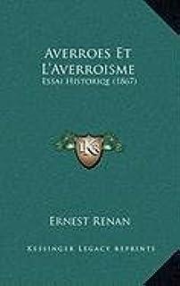 Averroes Et L'Averroisme: Essai Historiqe (1867)
