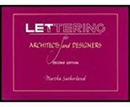 Lettering for Architects and Designers by Sutherland, Martha (1994) Paperback