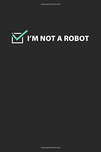 Notebook: Captcha Code Robot Sarcasm Influencer Gift 120 Pages, 6X9 Inches, Graph Paper