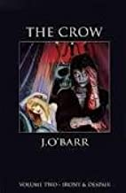 The Crow: Volume two - Irony and Despair