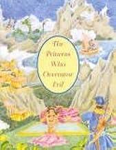 Princess Who Overcame Evil (The Jataka Tales Series) (Spanish Edition)