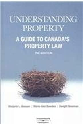 Understanding Property: A Guide to Canada's Property Law: Marjorie