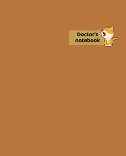 Doctor's notebook: Medical Student Nurse Doctor Pharmacist Composition Notebook / 120 Pages of Ruled Lined & Blank Paper / 7.5