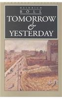 Tomorrow and Yesterday 081011206X Book Cover