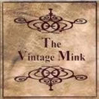The Vintage Mink
