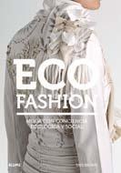 ECO FASHION: Moda con conciencia ecológica y social