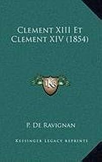 Clement XIII Et Clement XIV (1854)