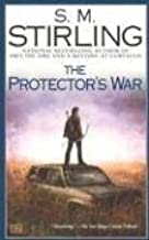 By S.M. Stirling - The Protector's War (Reprint)