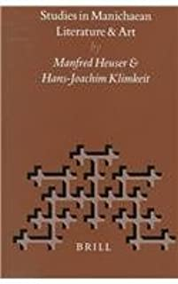 Studies in Manichaean Literature and Art (Nag Hammadi and Manichaean Studies)