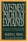 Investment Psychology Explained: Classic Strategies to Beat the Markets