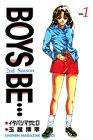 Boys be…2nd Season (1) (講談社コミックス―Shonen magazine comics (2401巻))