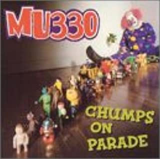 Chumps on Parade [12 inch Analog]