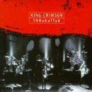 Thrak Attak by King Crimson (1996-05-17)