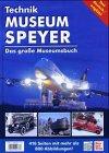 Technik Museen Sinsheim und Speyer