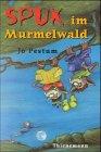 Spuk im Murmelwald