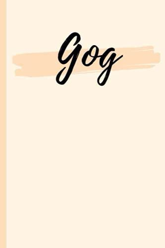 Gog: A Personalized Notebook Gift for Gog Lined Writing 120 Pages 6x9 inches