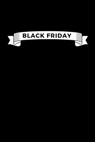 Black Friday: Shopping Prince Black Friday Notebook, Great Black Friday Notebook - 110 lined pages to capture beautiful moments or ideas from your Black Friday, A gift for a Boy