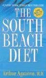 Compare Textbook Prices for The South Beach Diet: The Delicious, Doctor-Designed, Foolproof Plan for Fast and Healthy Weight Loss Reprint Edition ISBN 9780312991197 by Agatston M.D., Arthur