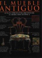 El mueble antiguo: Guía ilustrada para reconocer el mobilia