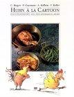 Huhn a la Cartoon - Geflügelgerichte aus dem schwarzen Adler