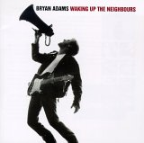 Songtexte von Bryan Adams - Waking Up the Neighbours