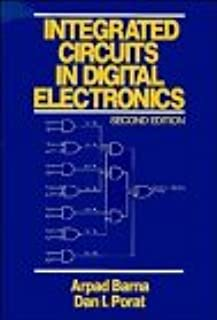 Integrated Circuits in Digital Electronics, 2nd Edition