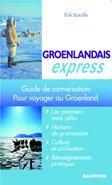Groenlandais Express : Pour voyager au Groenland