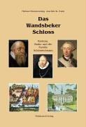 Das Wandsbeker Schloss: Rantzau, Brahe und die Familie Schimmelmann
