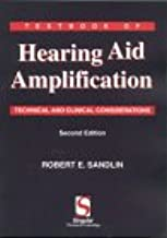 Textbook of Hearing Aid Amplification: Technical and Clinical Considerations
