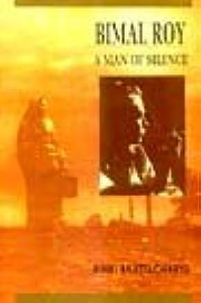 Bimal Roy: A Man of Silence