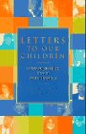 Letters to Our Children: Lesbian and Gay Adults Speak to the New Generation