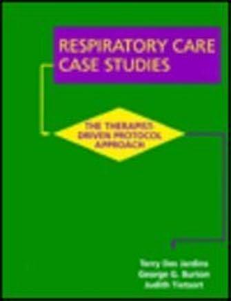 Respiratory Care Case Studies The Therapistdriven Protocol