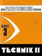 Der Privatflugzeugführer, Technik II, Band 3