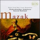 Mazak: Sacred Music from Holy Cross Monastery
