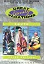 Great Family Vacations South, 3rd: 25 Complete Fun-Filled Vacations for the Entire Family
