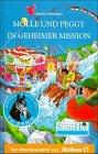 Neues vom Süderhof, Bd.43, Molle und Peggy in geheimer Mission