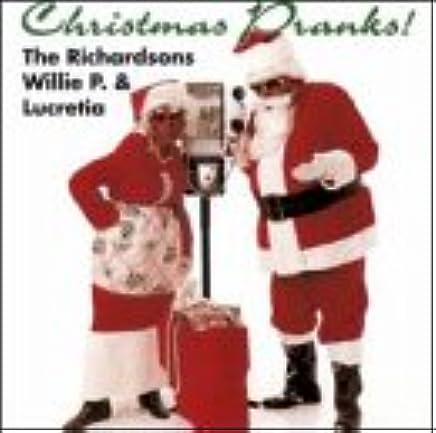Christmas Pranks.Willie P Lucretia Richardson Christmas Pranks Amazon
