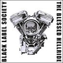 Songtexte von Black Label Society - The Blessed Hellride